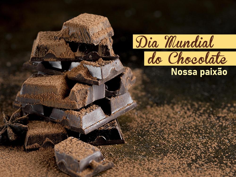 Dia Mundial do Chocolate – nossa paixão