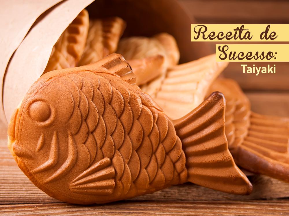 Receita de Sucesso: Taiyaki